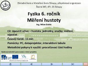 Zkladn kola a Matesk kola Zkupy pspvkov organizace