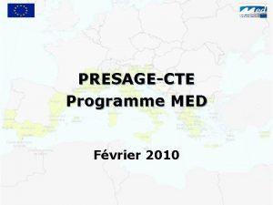 PRESAGECTE Programme MED Fvrier 2010 Plan de la