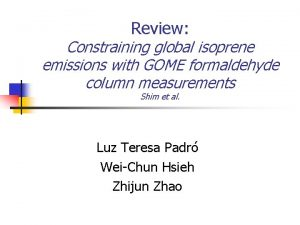 Review Constraining global isoprene emissions with GOME formaldehyde