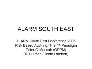 ALARM SOUTH EAST ALARM South East Conference 2005