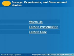 Surveys Experiments and Observational Surveys studies Warm Up