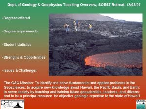 Dept of Geology Geophysics Teaching Overview SOEST Retreat