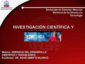 Doctorado en Ciencias Mencin Gerencia de la Ciencia