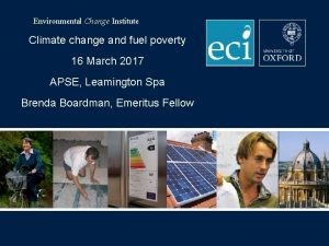 Environmental Change Institute Climate change and fuel poverty