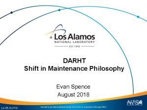 DARHT Shift in Maintenance Philosophy Evan Spence August