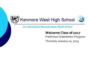 Kenmore West High School An International Baccalaureate World