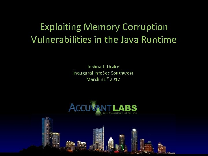 Exploiting Memory Corruption Vulnerabilities in the Java Runtime