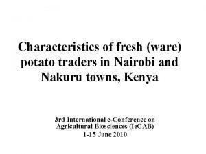 Characteristics of fresh ware potato traders in Nairobi