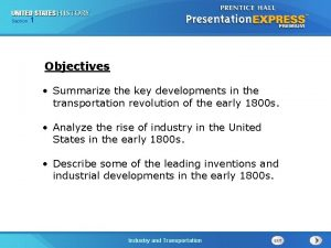 125 Section Chapter Section 1 Objectives Summarize the