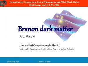 Hengstberger Symposium Extra Dimensions and Mini Black Holes