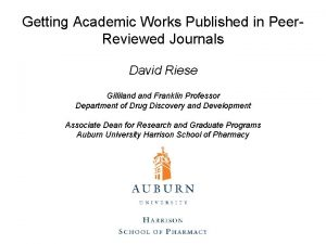 Getting Academic Works Published in Peer Reviewed Journals