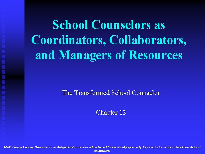 School Counselors as Coordinators Collaborators and Managers of