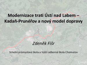 Modernizace trati st nad Labem KadaPrunov a nov