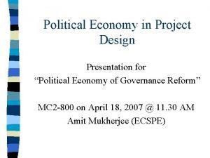 Political Economy in Project Design Presentation for Political