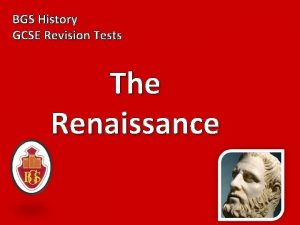 BGS History GCSE Revision Tests The Renaissance 1