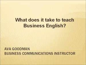 What does it take to teach Business English
