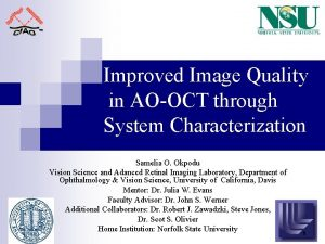 Improved Image Quality in AOOCT through System Characterization