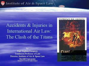 Accidents Injuries in International Air Law The Clash
