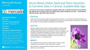 Microsoft Azure CASE STUDY Azure Allows Global Seed