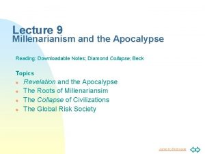 Lecture 9 Millenarianism and the Apocalypse Reading Downloadable