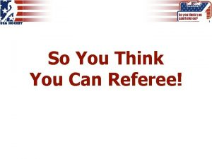 So you think you can Referee So You