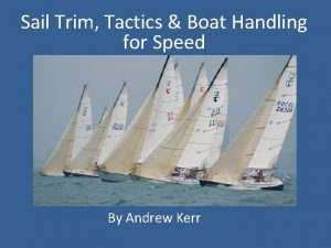 Sail Trim Tactics Boat Handling for Speed By
