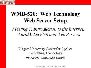WMB520 Web Technology Web Server Setup Meeting 1
