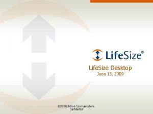 Life Size Desktop June 15 2009 2009 Life