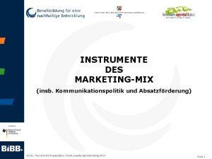 INSTRUMENTE DES MARKETINGMIX insb Kommunikationspolitik und Absatzfrderung S