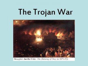The Trojan War Hector Trojan prince and one