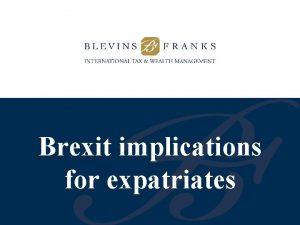 Brexit implications for expatriates Brexit Concerns to expatriates