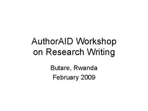 Author AID Workshop on Research Writing Butare Rwanda