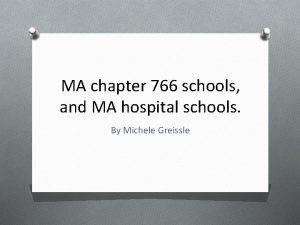 MA chapter 766 schools and MA hospital schools