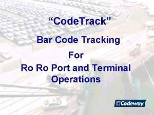 Code Track Bar Code Tracking For Ro Ro