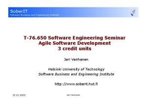 T76 650 Software Engineering Seminar Agile Software Development