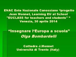 ENAC Ente Nazionale Canossiano progetto Jean Monnet Learning