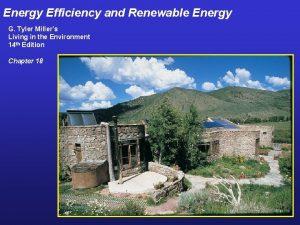 Energy Efficiency and Renewable Energy G Tyler Millers