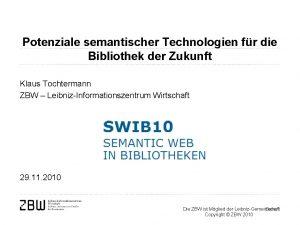 Potenziale semantischer Technologien fr die Bibliothek der Zukunft
