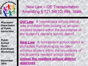 New Law OE Transportation Amending 121 5410 Wis
