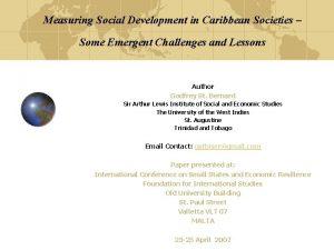 Measuring Social Development in Caribbean Societies Some Emergent