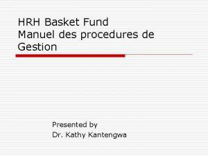 HRH Basket Fund Manuel des procedures de Gestion