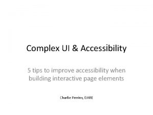 Complex UI Accessibility 5 tips to improve accessibility