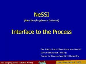 Ne SSI New SamplingSensor Initiative Interface to the