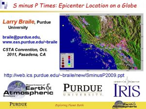 S minus P Times Epicenter Location on a