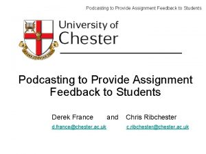 Podcasting to Provide Assignment Feedback to Students Derek