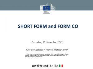 SHORT FORM and FORM CO Bruxelles 27 November