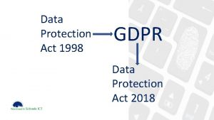 Data Protection Act 1998 GDPR Data Protection Act