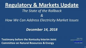 Regulatory Markets Update The State of the Rollback