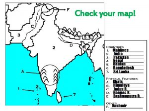 Check your map South Asia Where is SOUTH