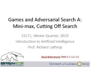 Games and Adversarial Search A Minimax Cutting Off